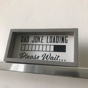 FREE w/ PURCHASE Dad Joke Loading fathers day gift
